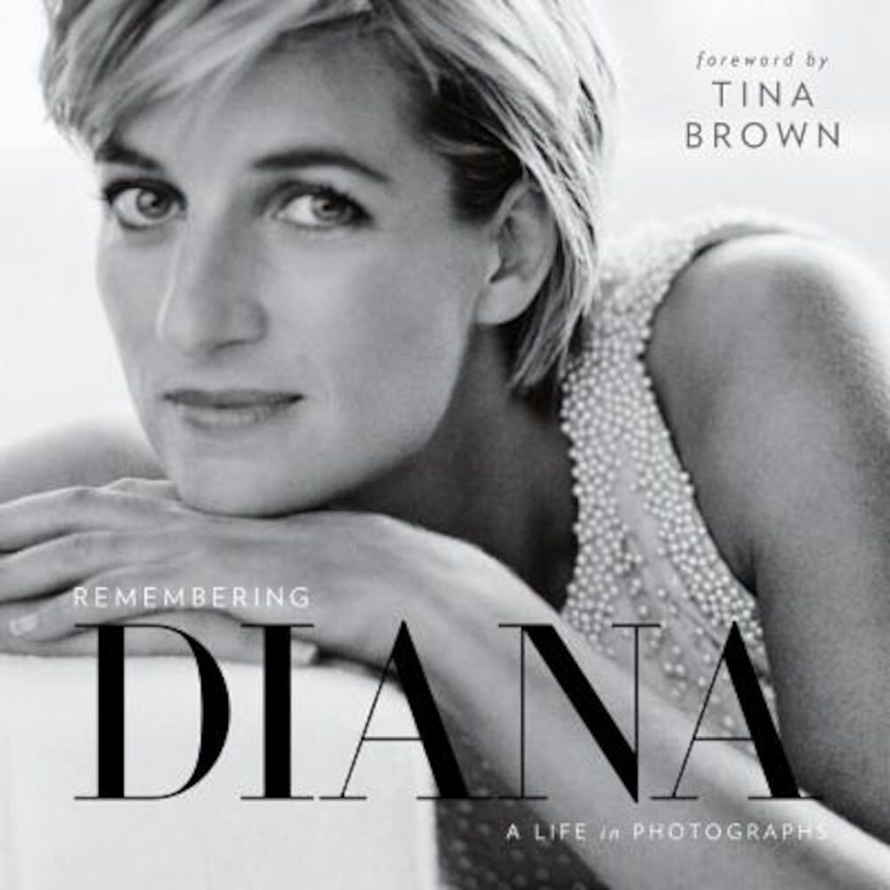 Remembering Diana: A Life in Photographs, Hardcover