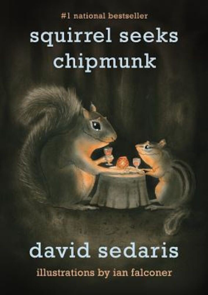 Squirrel Seeks Chipmunk: A Modest Bestiary, Paperback