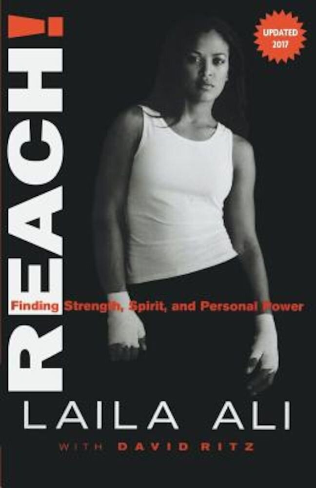 Reach! Finding Strength, Spirit and Personal Power, Paperback