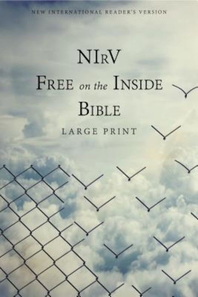 NIRV, Free on the Inside Bible, Large Print, Paperback, Paperback