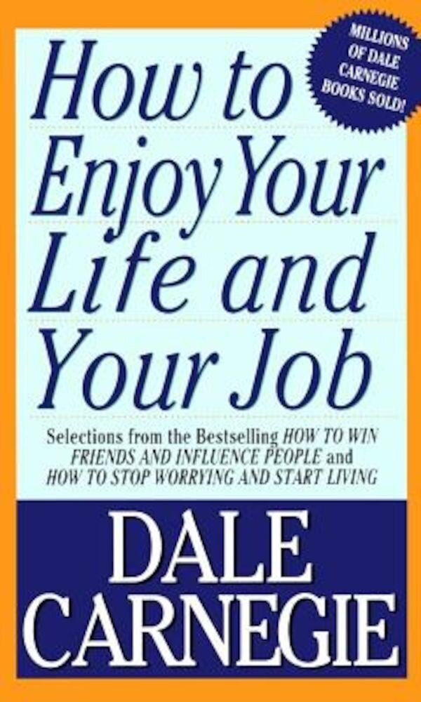 How to Enjoy Your Life and Your Job, Paperback