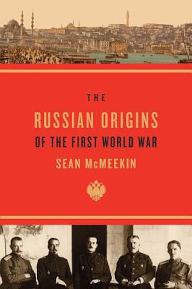 The Russian Origins of the First World War, Paperback