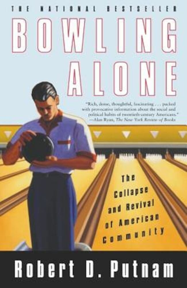 Bowling Alone: The Collapse and Revival of American Community, Paperback