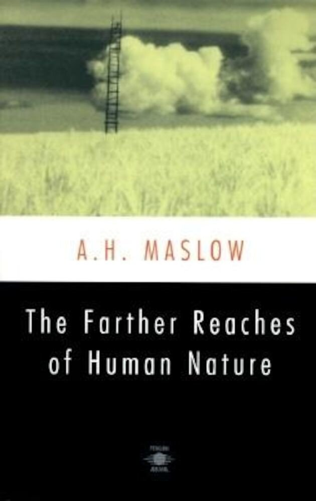 The Farther Reaches of Human Nature, Paperback