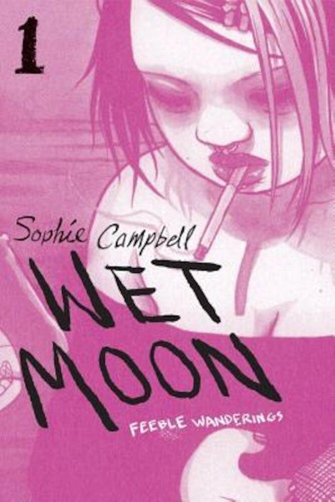 Wet Moon, Book 1: Feeble Wanderings, Paperback
