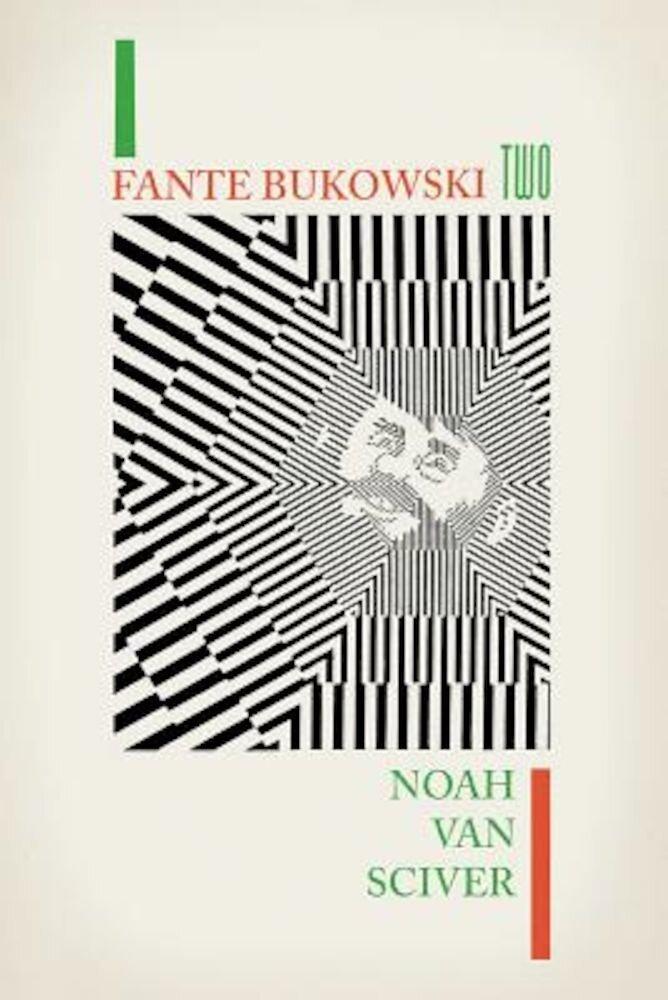 Fante Bukowski Two, Paperback