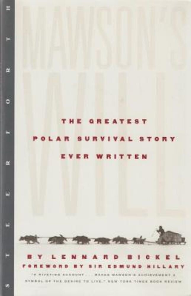 Mawson's Will: The Greatest Polar Survival Story Ever Written, Paperback