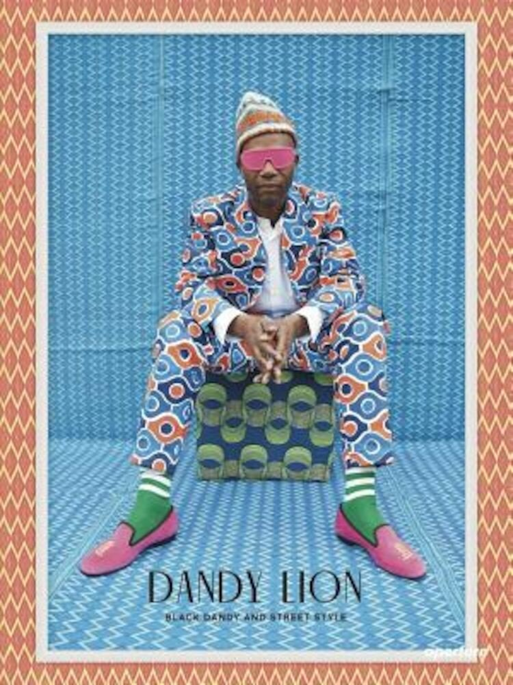 Dandy Lion: The Black Dandy and Street Style, Hardcover