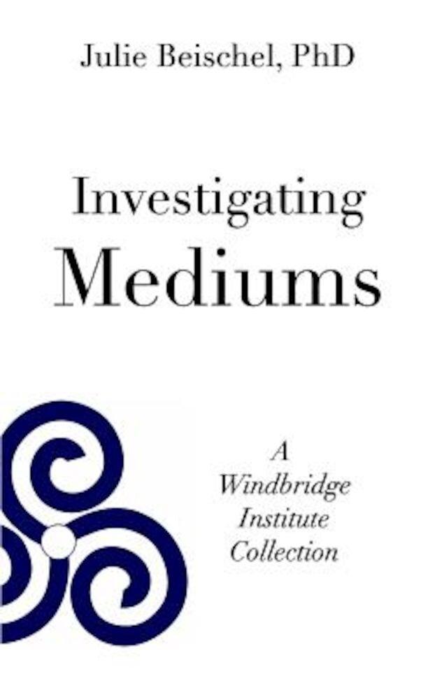 Investigating Mediums, Paperback