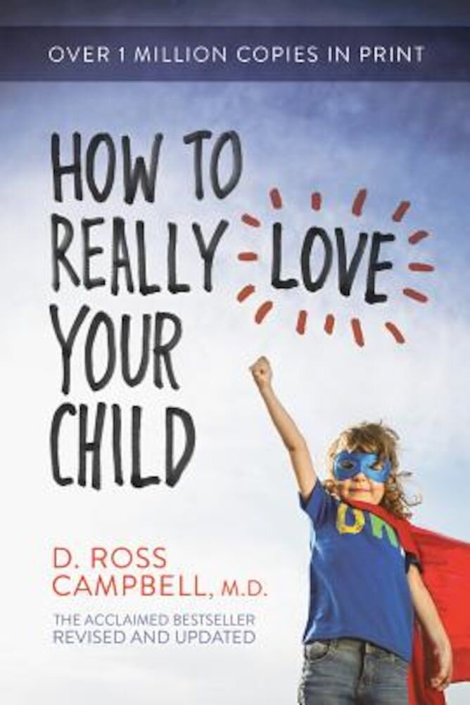 How to Really Love Your Child, Paperback