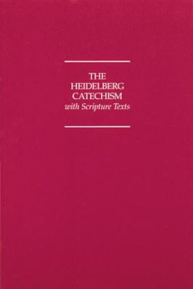 Heidelberg Catechism with Scripture Texts, Paperback