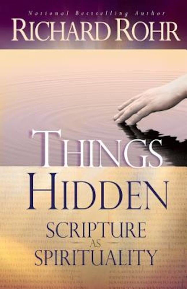 Things Hidden: Scripture as Spirituality, Paperback
