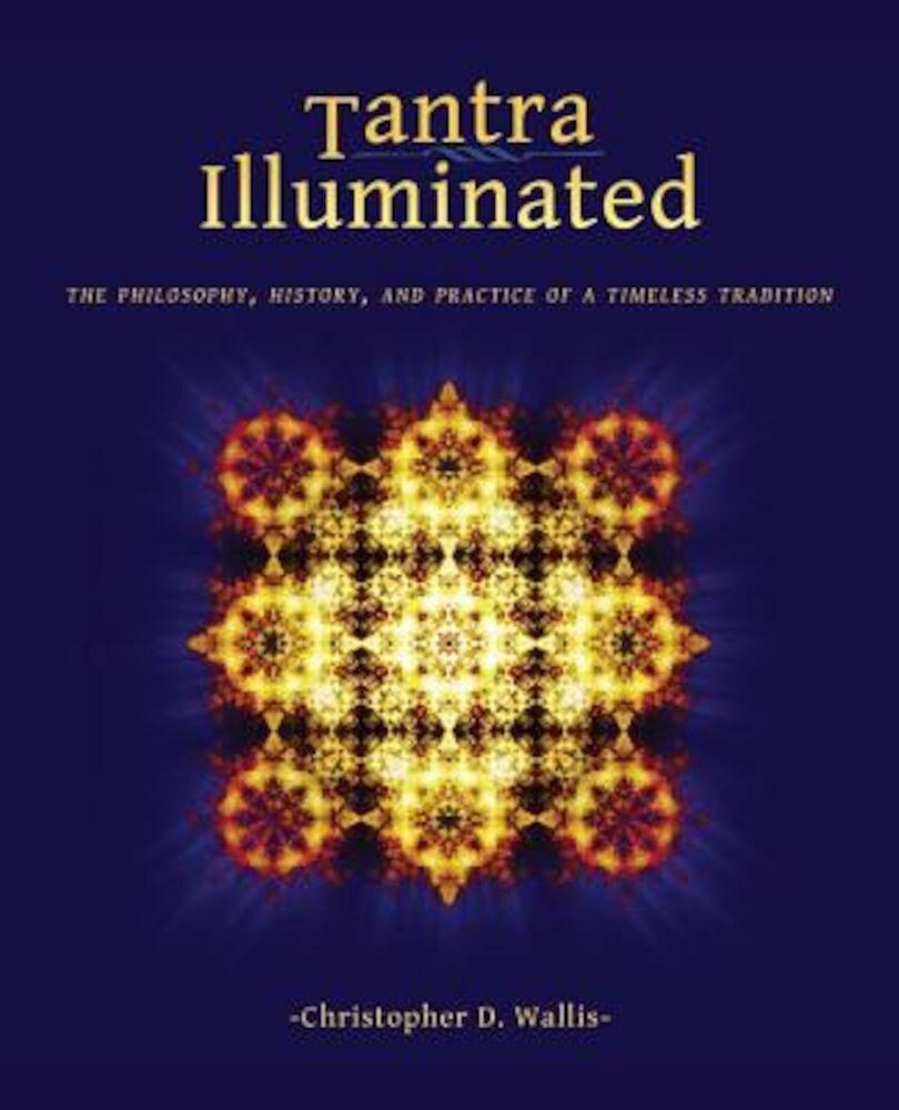 Tantra Illuminated, Paperback
