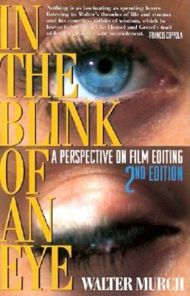 In the Blink of an Eye: A Perspective on Film Editing, Paperback