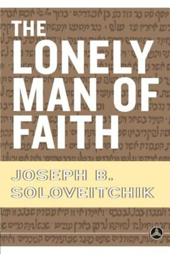The Lonely Man of Faith:, Paperback