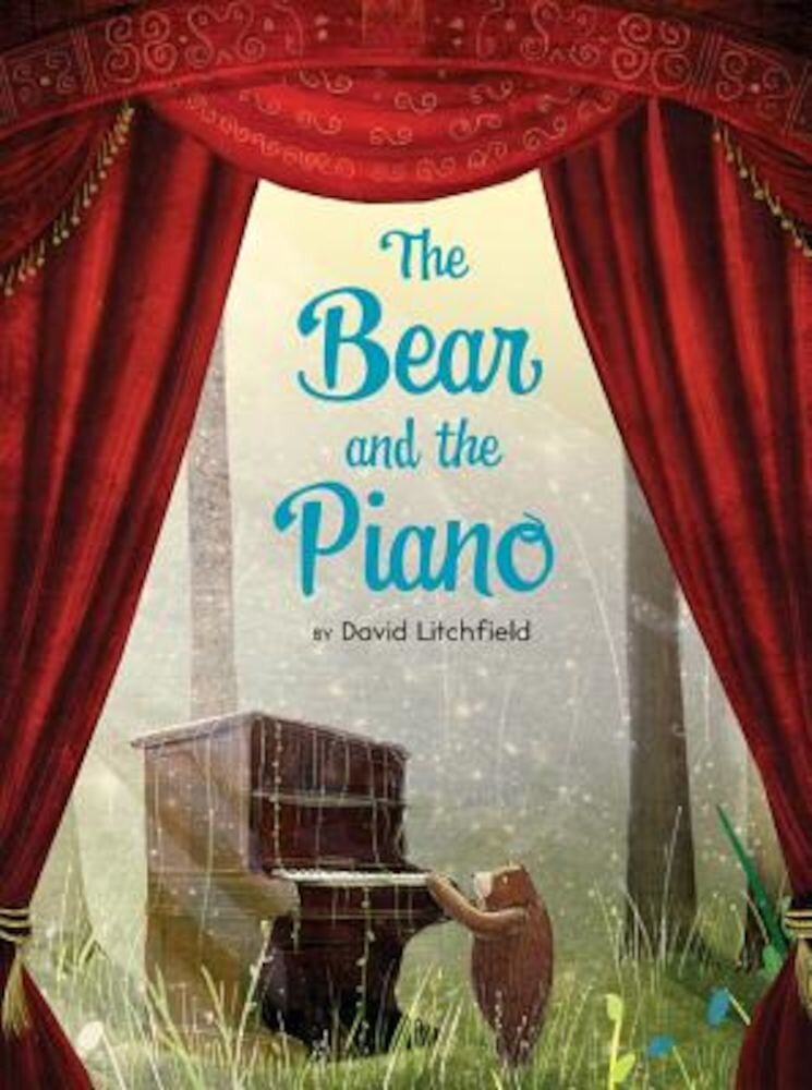 The Bear and the Piano, Hardcover