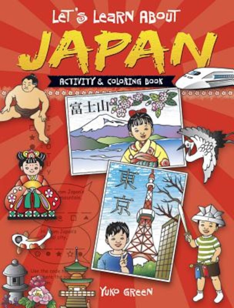 Let's Learn about Japan: Activity and Coloring Book, Paperback
