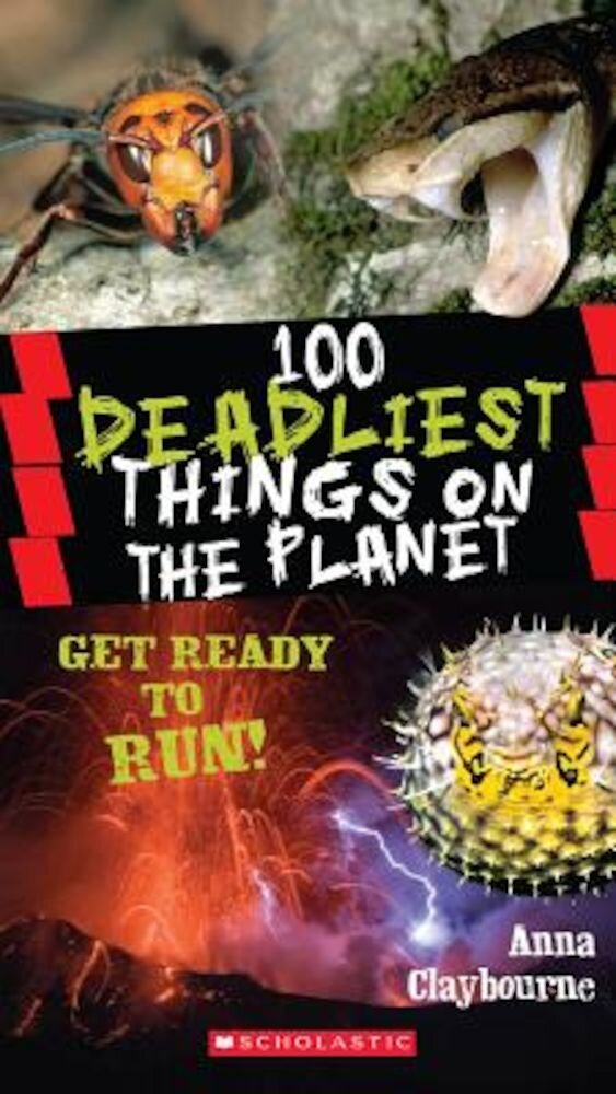 100 Deadliest Things on the Planet, Paperback