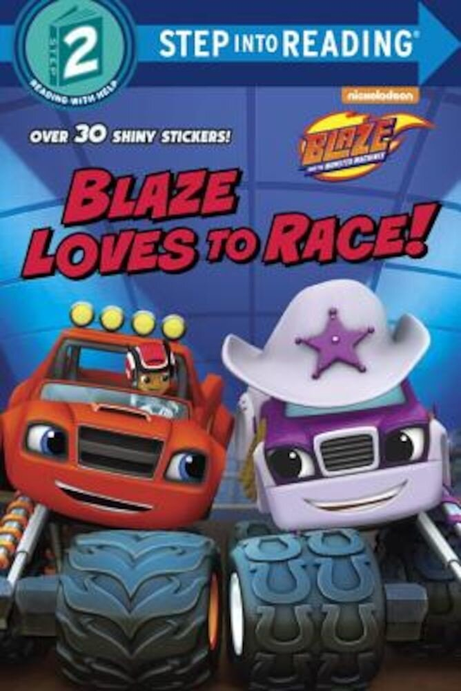 Blaze Loves to Race! (Blaze and the Monster Machines), Paperback