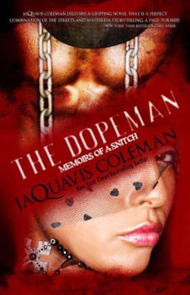 Dopeman: Memoirs of a Snitch, Paperback