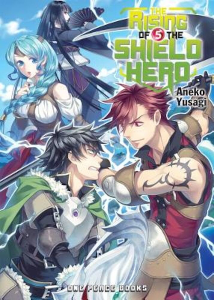 The Rising of the Shield Hero, Volume 5, Paperback