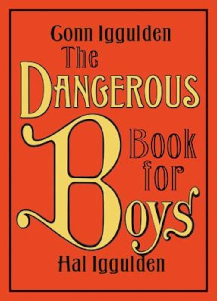 The Dangerous Book for Boys, Hardcover