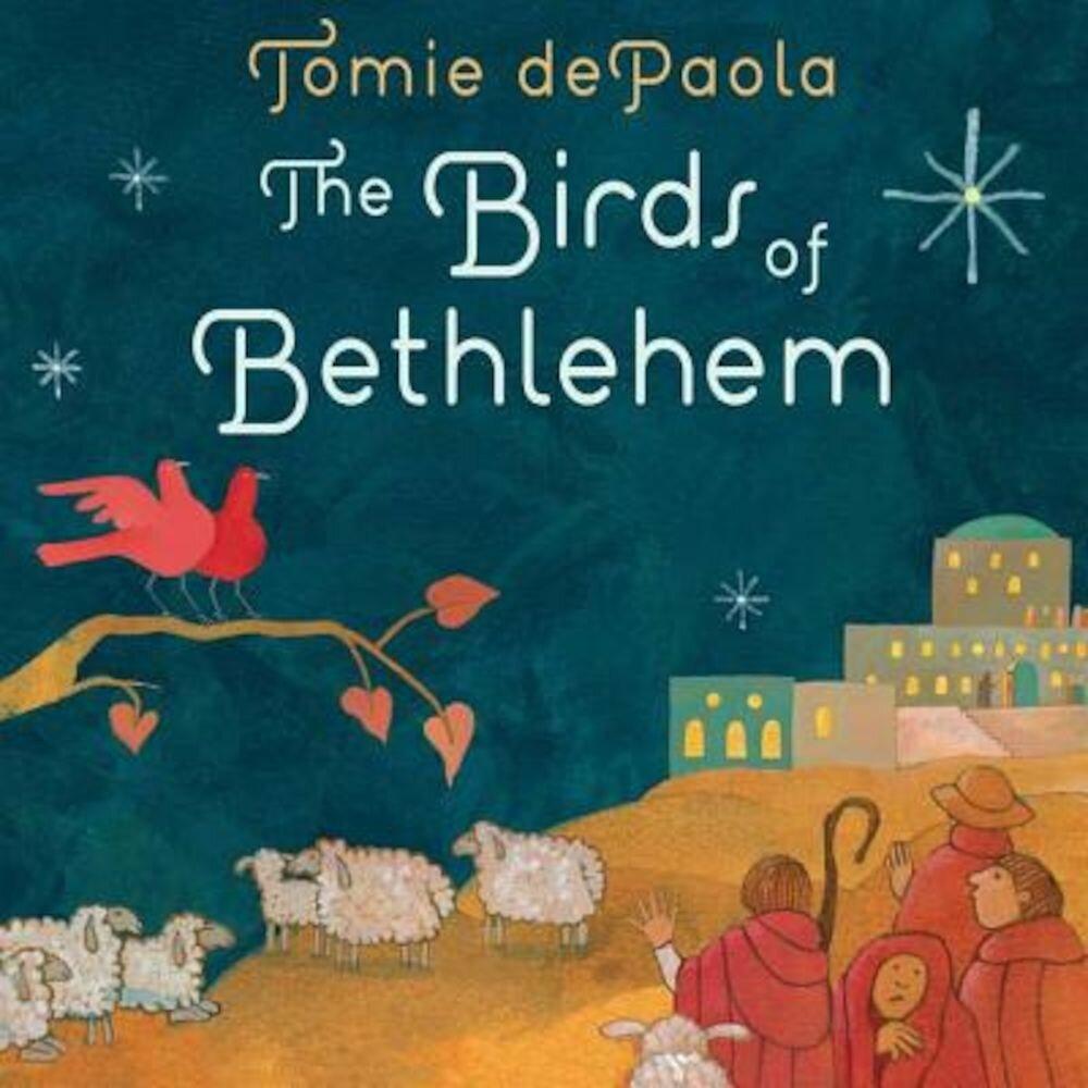 The Birds of Bethlehem, Hardcover