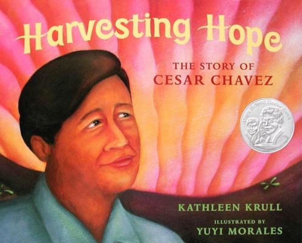 Harvesting Hope: The Story of Cesar Chavez, Hardcover