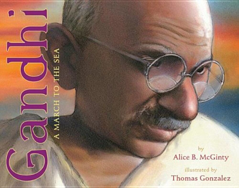 Gandhi: The March to the Sea, Hardcover