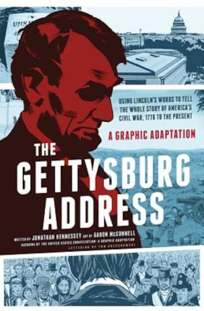 The Gettysburg Address: A Graphic Adaptation, Paperback