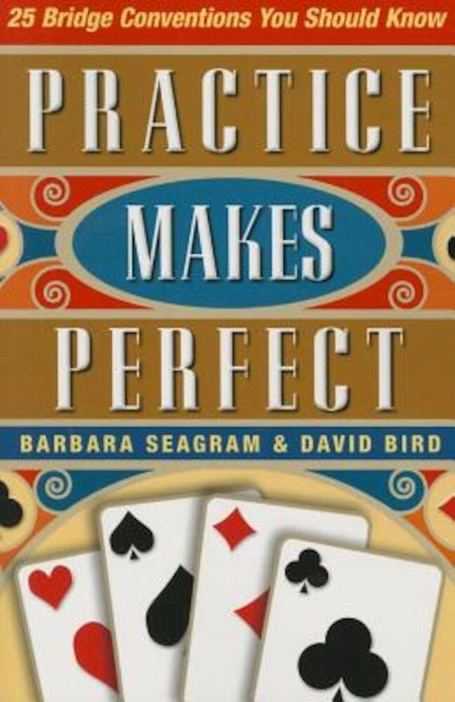 25 Bridge Conventions: Practice Makes Perfect, Paperback