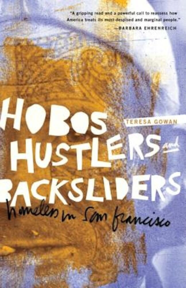 Hobos, Hustlers, and Backsliders: Homeless in San Francisco, Paperback