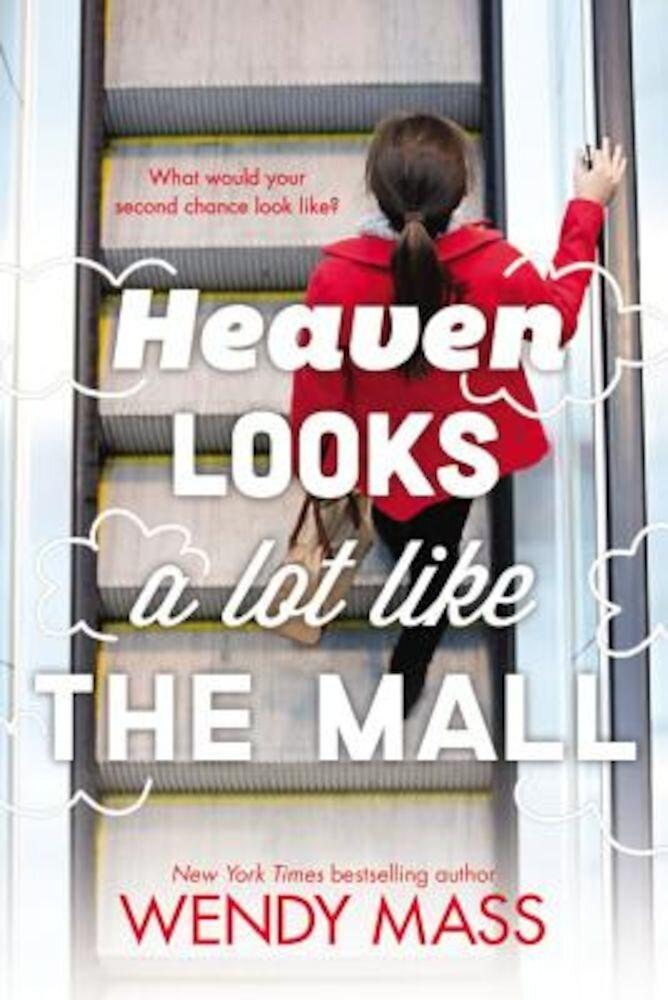 Heaven Looks a Lot Like the Mall, Paperback