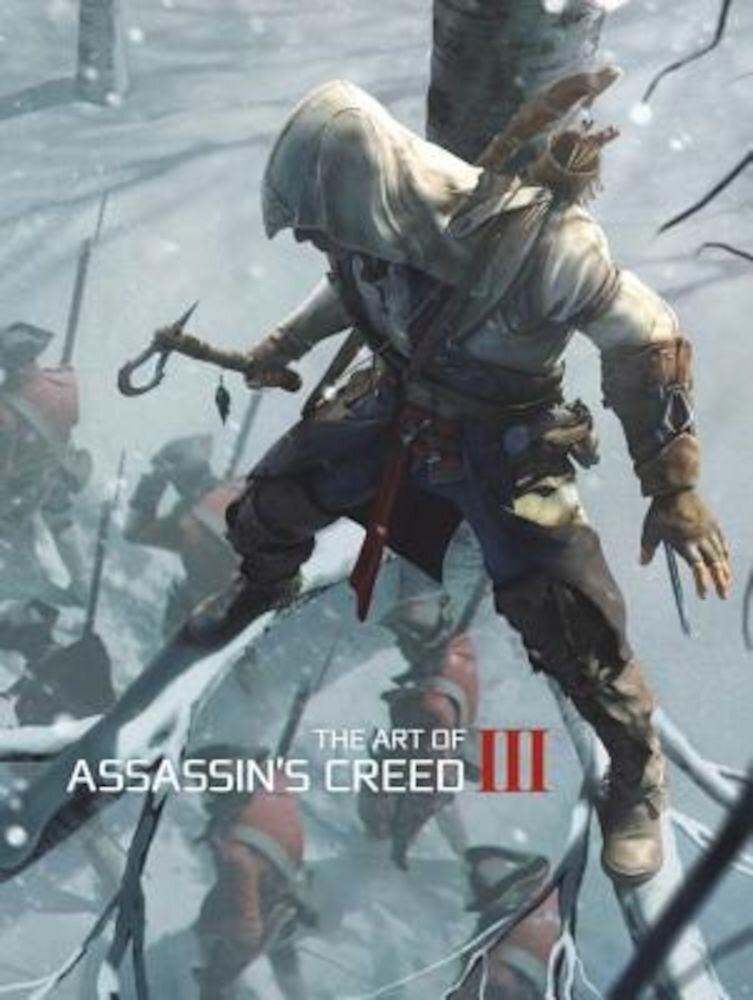 The Art of Assassin's Creed III, Hardcover