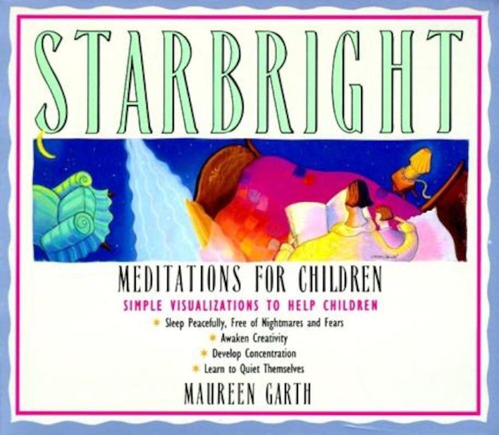 Starbright--Meditations for Children, Paperback