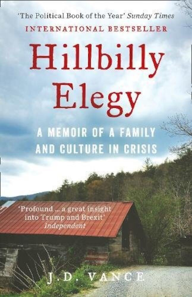 Hillbilly Elegy Family Culture In Crisis