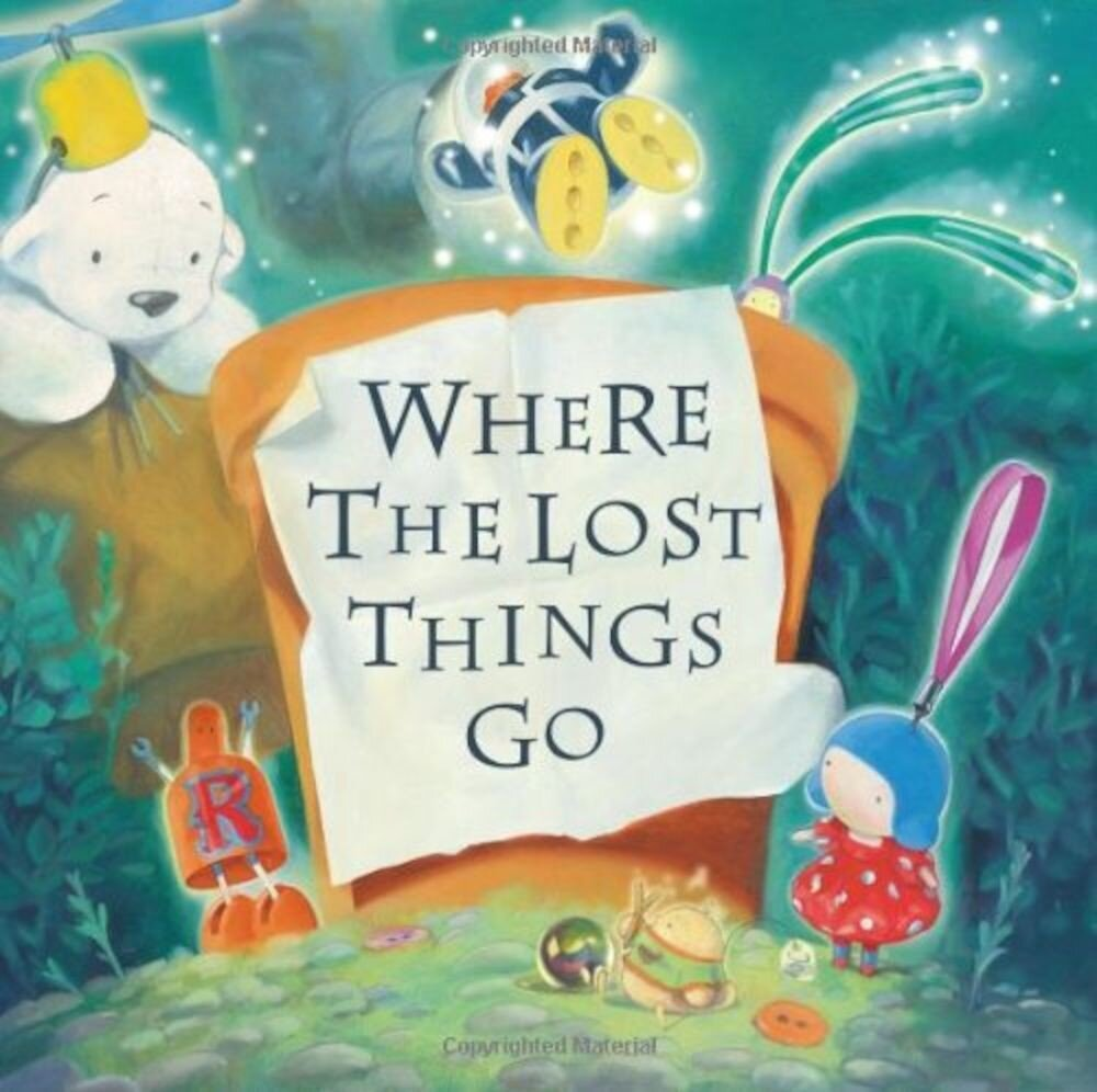Coperta Carte Where The Lost Things Go Pb