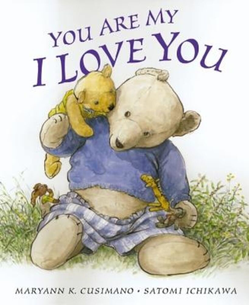 You Are My I Love You, Hardcover