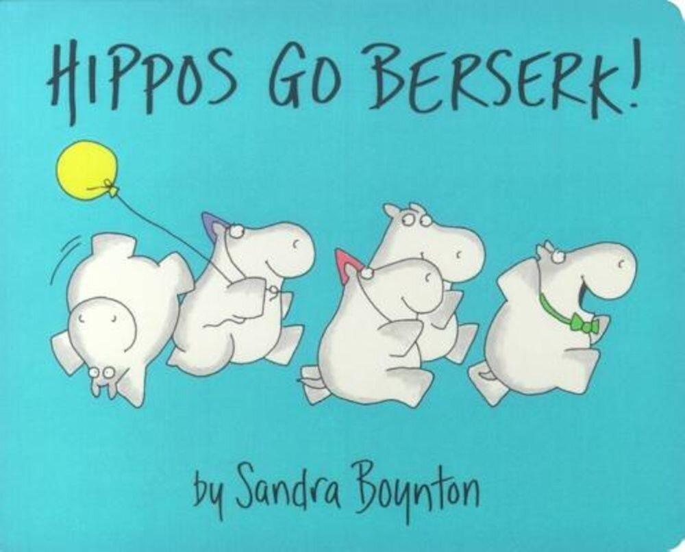 Hippos Go Berserk, Hardcover