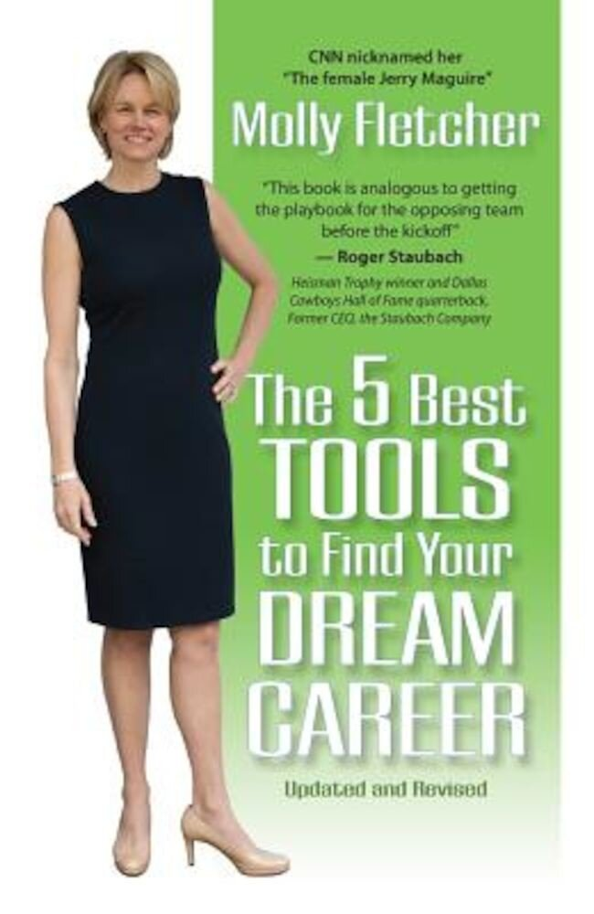 The 5 Best Tools to Find Your Dream Career, Paperback