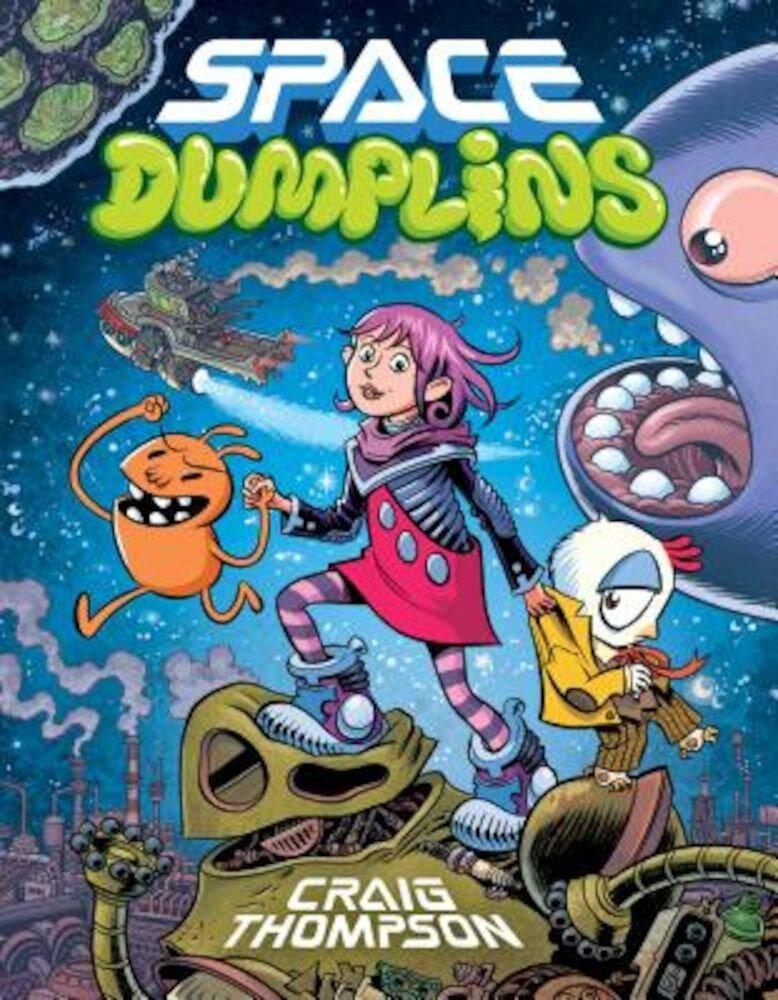 Space Dumplins, Hardcover