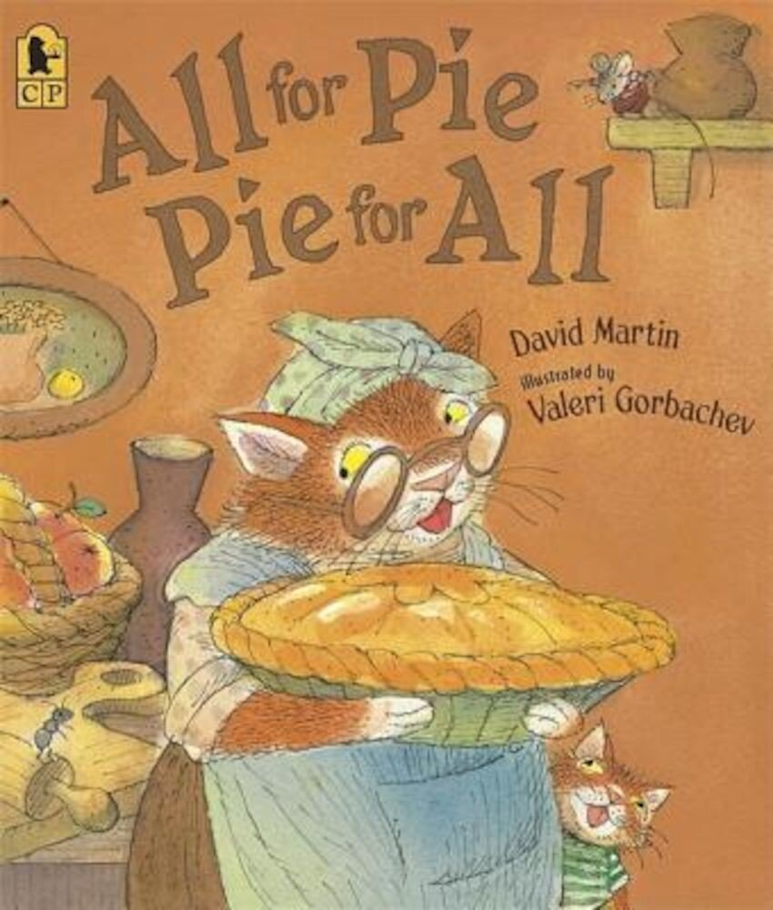 All for Pie, Pie for All, Paperback