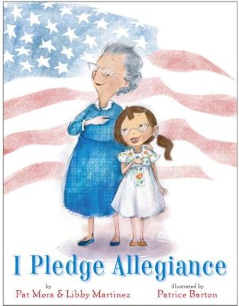 I Pledge Allegiance, Hardcover