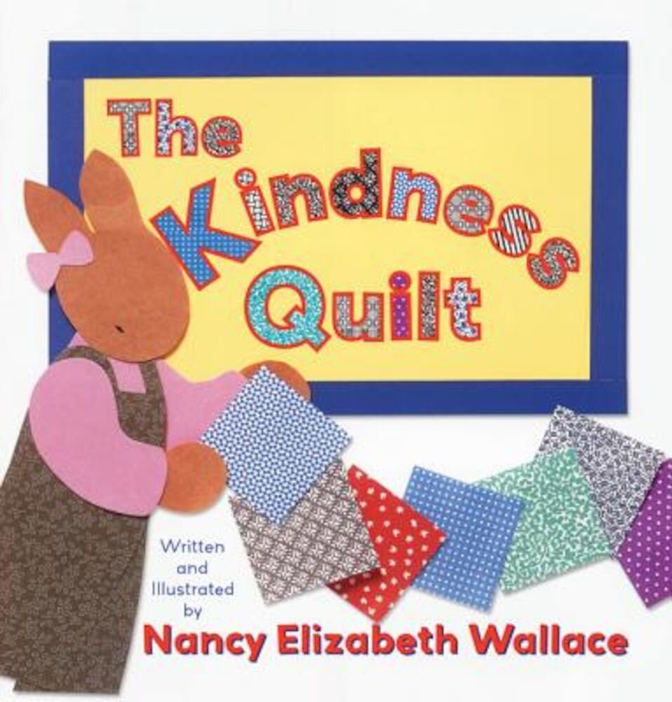 The Kindness Quilt, Hardcover