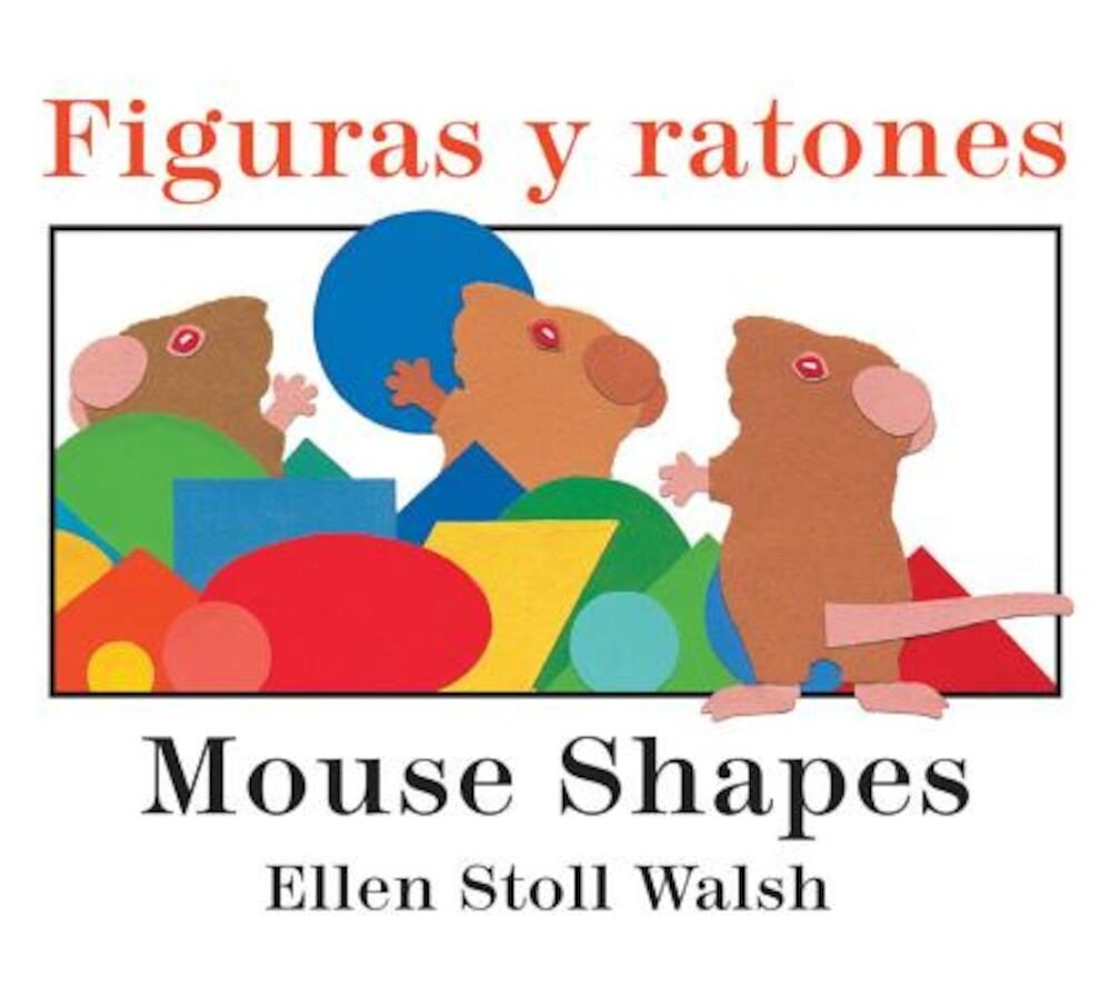 Figuras y Ratones / Mouse Shapes Bilingual Board Book, Hardcover