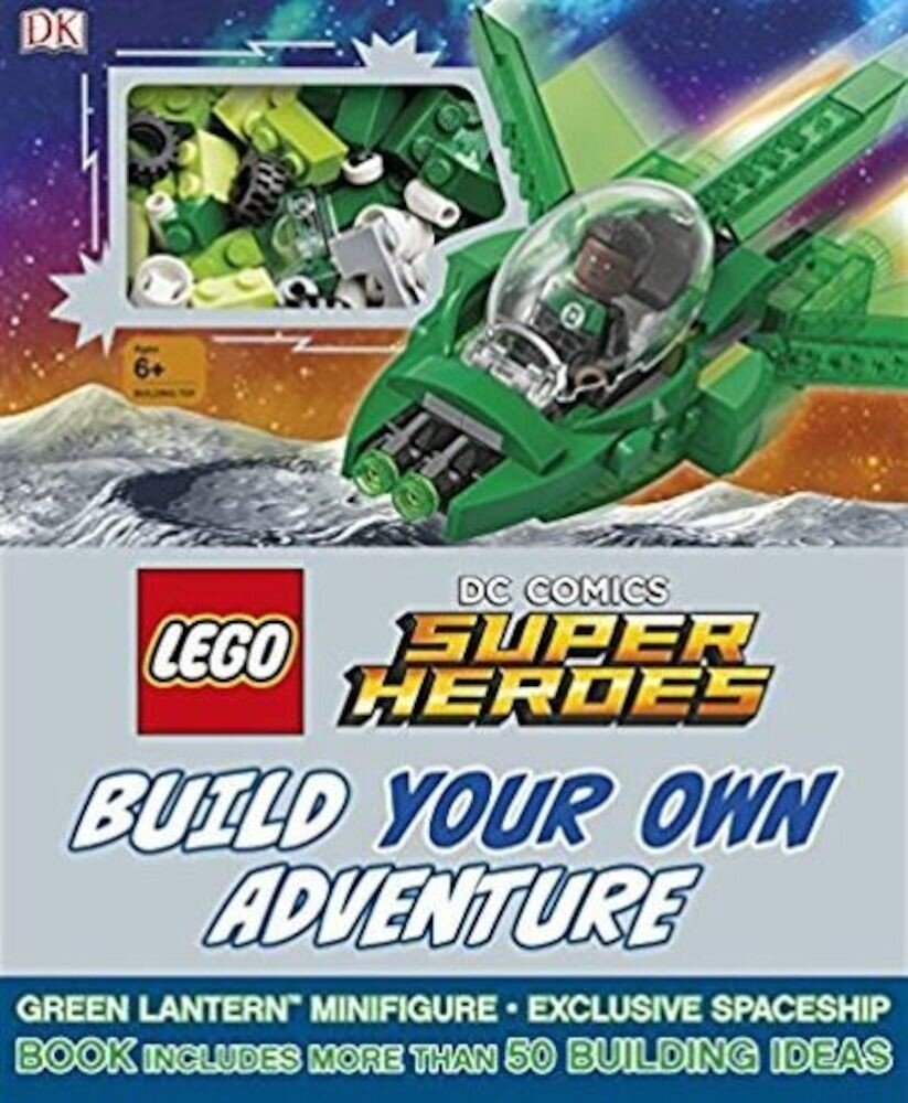 LEGO DC Comics Super Heroes. Build Your Own Adventure