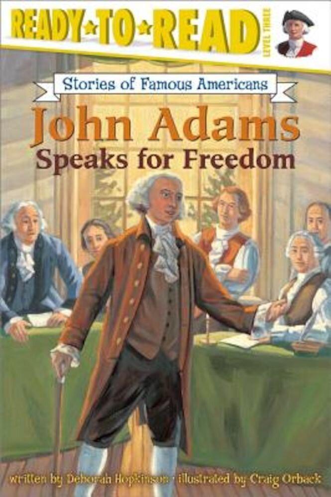 John Adams Speaks for Freedom, Paperback