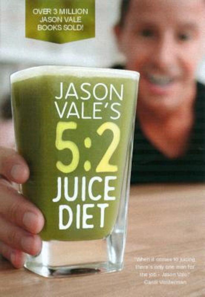 Jason Vale's 5: 2 Juice Diet, Hardcover