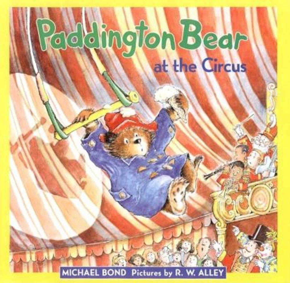 Paddington Bear at the Circus, Hardcover