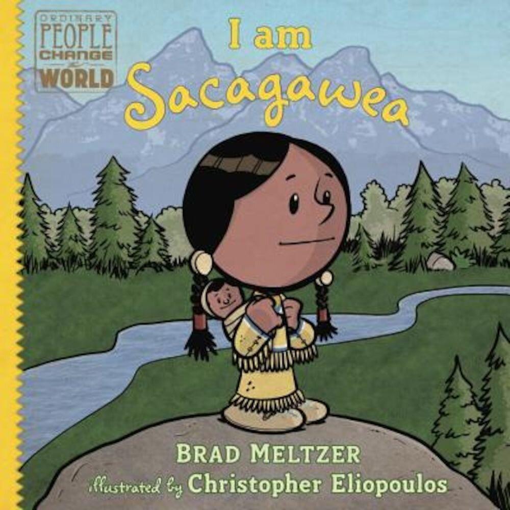 I Am Sacagawea, Hardcover